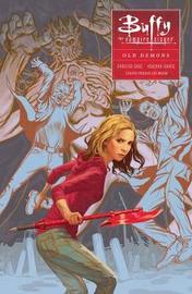 Buffy: Season Ten Volume 4: Old Demons by Joss Whedon
