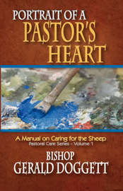 Portrait of a Pastor's Heart by Gerald Doggett image