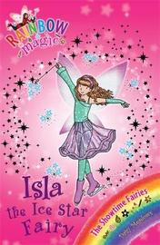 Isla the Ice Star Fairy (Rainbow Magic #104 - Showtime Fairies series) by Daisy Meadows