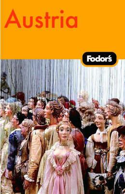 Austria by Fodor Travel Publications