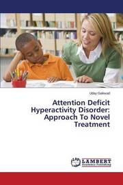 Attention Deficit Hyperactivity Disorder by Gaikwad Uday