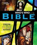 Who's Who in the Bible by National Geographic Kids