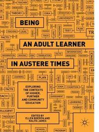 Being an Adult Learner in Austere Times