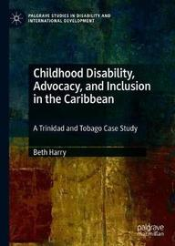 Childhood Disability, Advocacy, and Inclusion in the Caribbean by Beth Harry