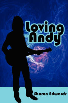 Loving Andy by Sharon Edwards image