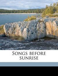 Songs Before Sunrise by Algernon Charles Swinburne