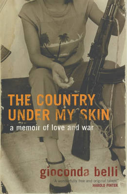 The Country Under My Skin by Gioconda Belli image