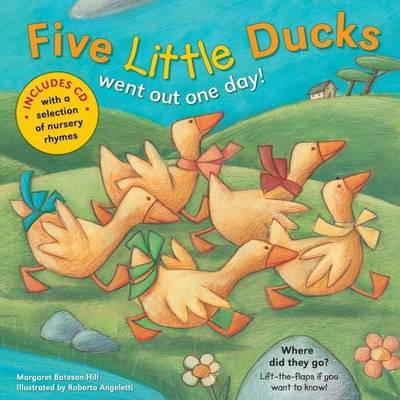 Five Little Ducks by Margaret Bateson Hill