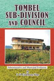 Tombel Sub-Division and Council by S. N. Ejedepang-Koge