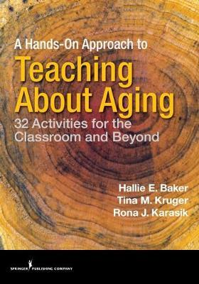 A Hands-on Approach to Teaching about Aging image