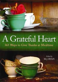 Grateful Heart by M.J. Ryan