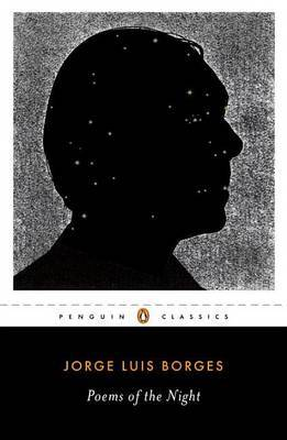 Poems Of The Night: A Dual-Language Edition With Parallel Text by Jorge Luis Borges