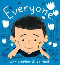 Everyone by Christopher Silas Neal