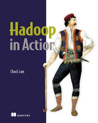 Hadoop in Action by Chuck Lam image