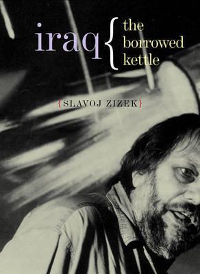 Iraq by Slavoj Z?iz?ek