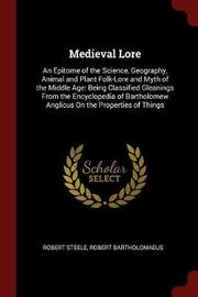 Medieval Lore by Robert Steele