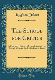 The School for Critics by Laughton Osborn image