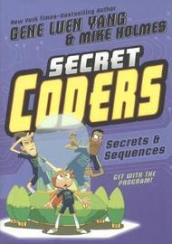 Secret Coders 3 by Gene Luen Yang