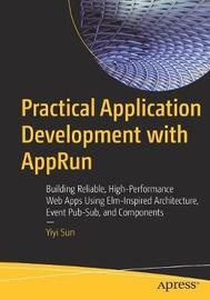 Practical Application Development with AppRun by Yiyi Sun