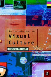 An Introduction to Visual Culture by Nicholas Mirzoeff image