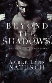 Beyond the Shadows by Amber Lynn Natusch image