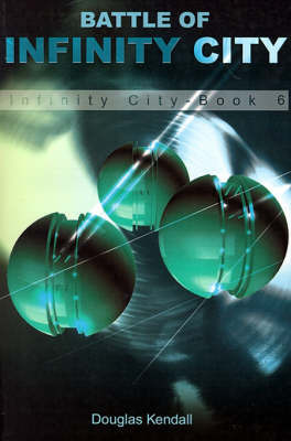 Battle of Infinity City by Douglas Kendall image