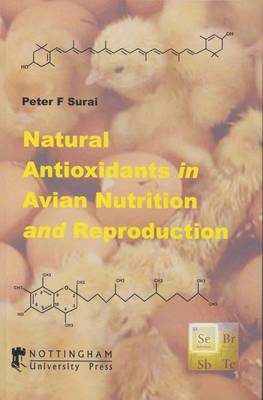 Natural Antioxidants in Avian Nutrition and Reproduction by P.F. Surai image