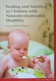 Feeding and Nutrition in Children with Neurodevelopmental Disability image