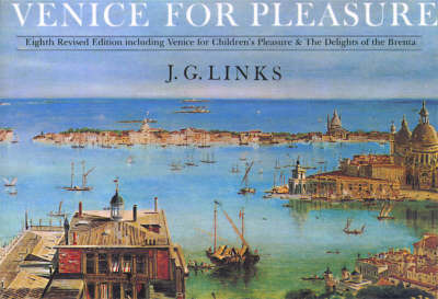 Venice for Pleasure by J.G. Links
