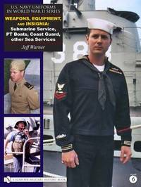 U.S. Navy Uniforms in World War II Series by Jeff Warner