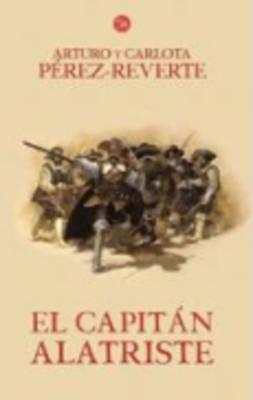 El Capitan Alatriste by Arturo Y. Carlota