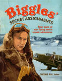 Biggles Secret Assignments by WE John Publications