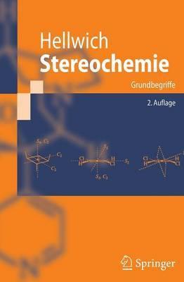 Stereochemie: Grundbegriffe by Karl-Heinz Hellwich