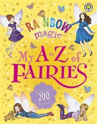Rainbow Magic: My A to Z of Fairies by Daisy Meadows image