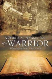 A Spiritual Awakening of a Warrior by Maxenia Bowers