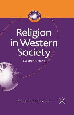 Religion in Western Society by Stephen J. Hunt image