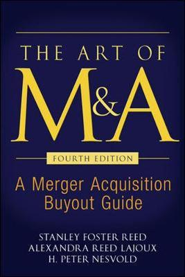 The Art of M&A by Stanley Foster Reed image
