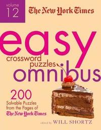 """The New York Times Easy Crossword Puzzle Omnibus Volume 12 by """"New York Times"""""""