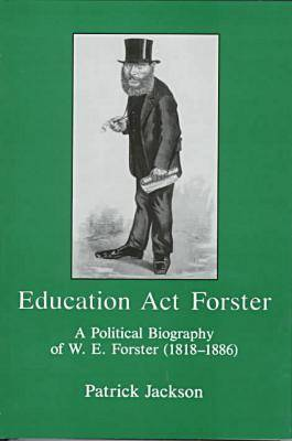 Education Act Forster by Patrick Jackson