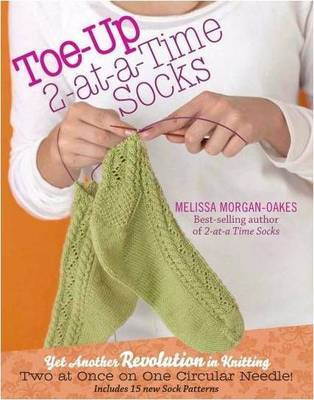 Toe-up 2-at-a-Time Socks by Melissa Morgan-Oakes image