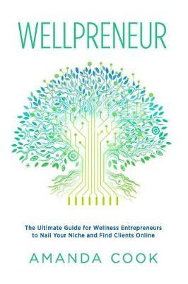 Wellpreneur by Amanda Cook