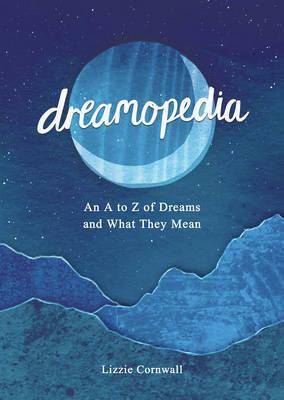 Dreamopedia by Lizzie Cornwall