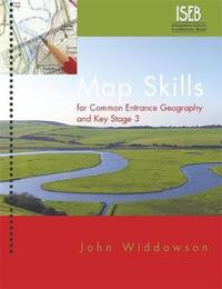 Map Skills for Common Entrance Geography & Key Stage 3 by John Widdowson image