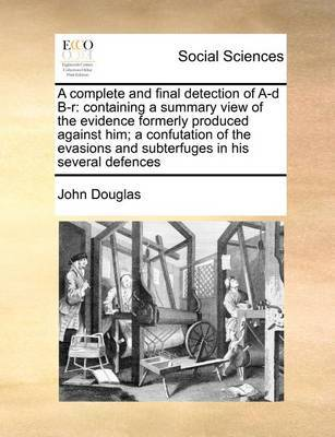 A Complete and Final Detection of A-D B-R by John Douglas