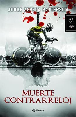 Muerte Contrarreloj by Jorge Zepeda