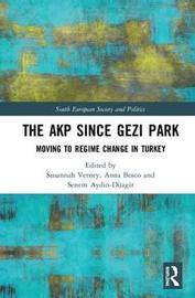 The AKP Since Gezi Park