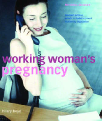Working Woman's Pregnancy by Hilary Boyd image