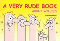 A Very Rude Book About Willies by Martin Baxendale image