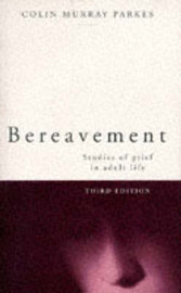 Bereavement: Studies of Grief in Adult Life by Colin Murray Parkes image