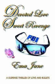 Devoted Love Sweet Revenge by Ema Jane image